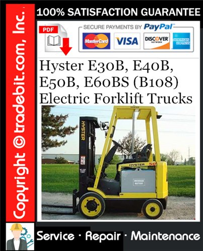 Thumbnail Hyster E30B, E40B, E50B, E60BS (B108) Electric Forklift Trucks Service Repair Manual Download ★