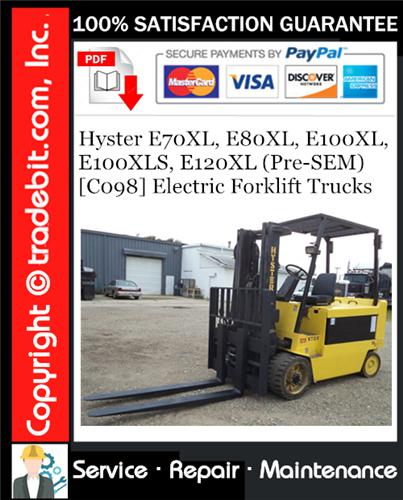Thumbnail Hyster E70XL, E80XL, E100XL, E100XLS, E120XL (Pre-SEM) [C098] Electric Forklift Trucks Service Repair Manual Download ★