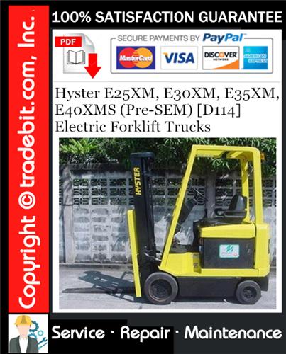 Thumbnail Hyster E25XM, E30XM, E35XM, E40XMS (Pre-SEM) [D114] Electric Forklift Trucks Service Repair Manual Download ★
