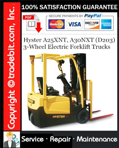 Thumbnail Hyster A25XNT, A30NXT (D203) 3-Wheel Electric Forklift Trucks Service Repair Manual Download ★
