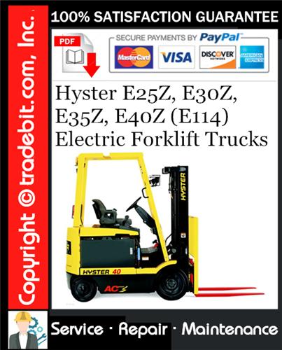 Thumbnail Hyster E25Z, E30Z, E35Z, E40Z (E114) Electric Forklift Trucks Service Repair Manual Download ★