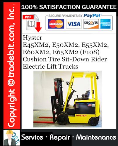 Thumbnail Hyster E45XM2, E50XM2, E55XM2, E60XM2, E65XM2 (F108) Cushion Tire Sit-Down Rider Electric Lift Trucks Service Repair Manual Download ★