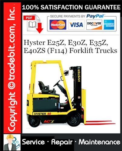 Thumbnail Hyster E25Z, E30Z, E35Z, E40ZS (F114) Forklift Trucks Service Repair Manual Download ★
