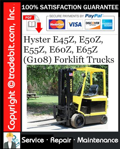 Thumbnail Hyster E45Z, E50Z, E55Z, E60Z, E65Z (G108) Forklift Trucks Service Repair Manual Download ★
