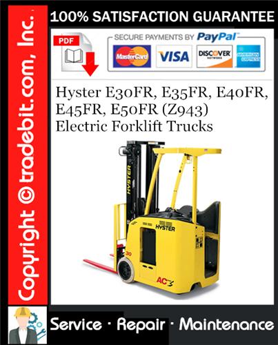 Thumbnail Hyster E30FR, E35FR, E40FR, E45FR, E50FR (Z943) Electric Forklift Trucks Service Repair Manual Download ★