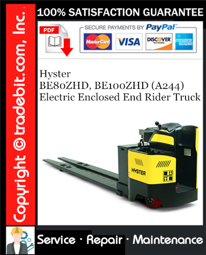 Thumbnail Hyster BE80ZHD, BE100ZHD (A244) Electric Enclosed End Rider Truck Service Repair Manual Download ★