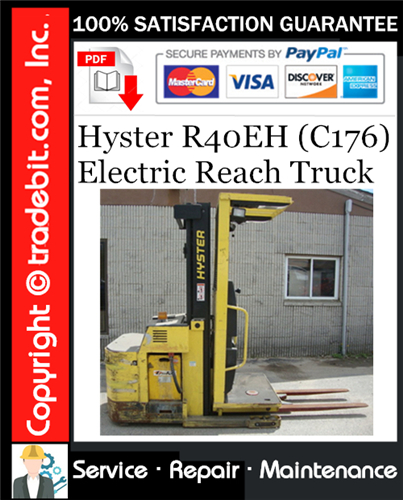 Thumbnail Hyster R40EH (C176) Electric Reach Truck Service Repair Manual Download ★