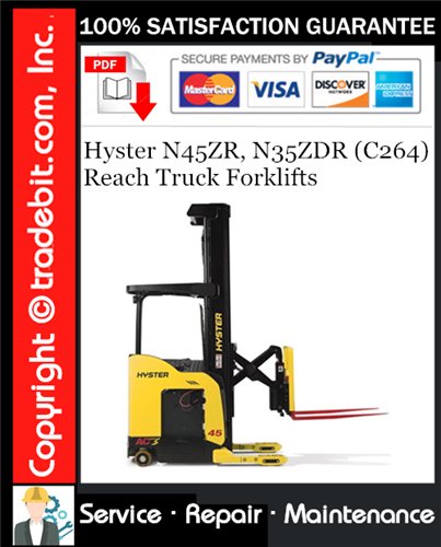 Thumbnail Hyster N45ZR, N35ZDR (C264) Reach Truck Forklifts Service Repair Manual Download ★