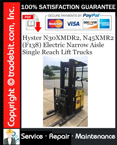 Thumbnail Hyster N30XMDR2, N45XMR2 (F138) Electric Narrow Aisle Single Reach Lift Trucks Service Repair Manual Download ★