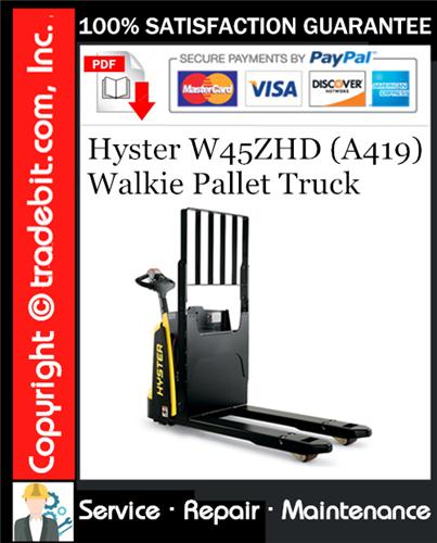 Thumbnail Hyster W45ZHD (A419) Walkie Pallet Truck Service Repair Manual Download ★
