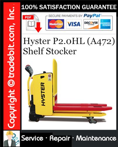 Thumbnail Hyster P2.0HL (A472) Shelf Stocker Service Repair Manual Download ★