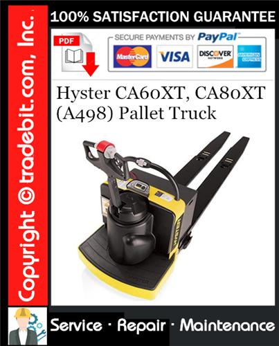 Thumbnail Hyster CA60XT, CA80XT (A498) Pallet Truck Service Repair Manual Download ★