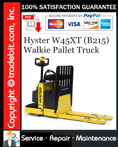Thumbnail Hyster W45XT (B215) Walkie Pallet Truck Service Repair Manual Download ★
