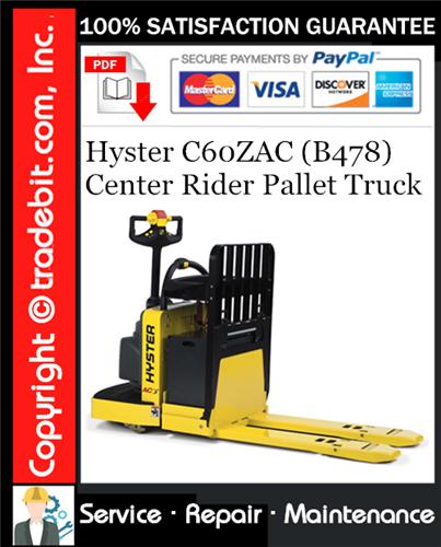 Thumbnail Hyster C60ZAC (B478) Center Rider Pallet Truck Service Repair Manual Download ★