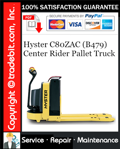 Thumbnail Hyster C80ZAC (B479) Center Rider Pallet Truck Service Repair Manual Download ★