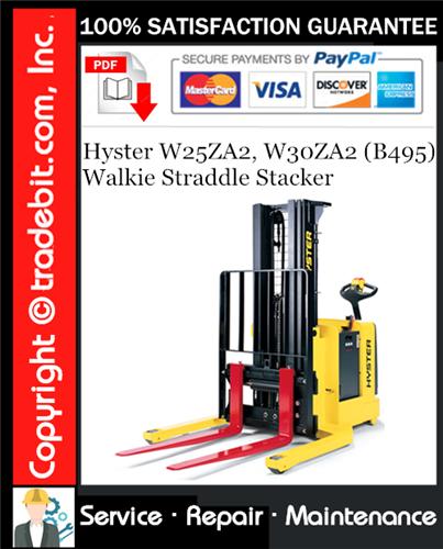 Thumbnail Hyster W25ZA2, W30ZA2 (B495) Walkie Straddle Stacker Service Repair Manual Download ★