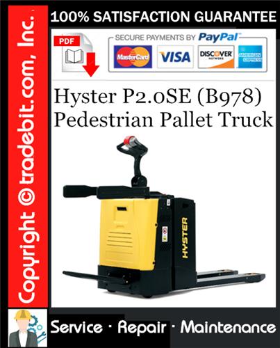 Thumbnail Hyster P2.0SE (B978) Pedestrian Pallet Truck Service Repair Manual Download ★