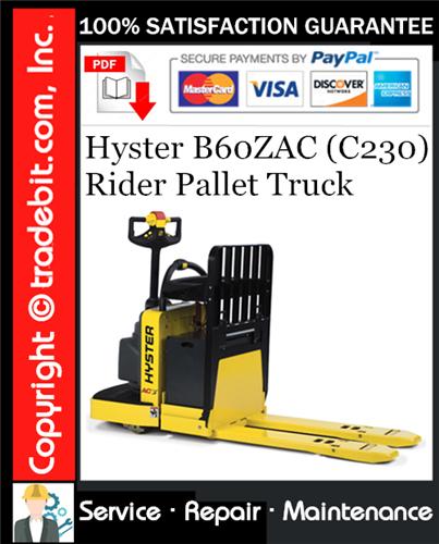 Thumbnail Hyster B60ZAC (C230) Rider Pallet Truck Service Repair Manual Download ★