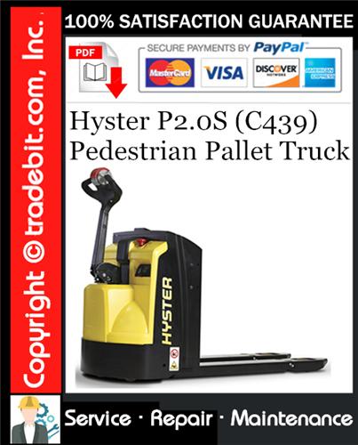Thumbnail Hyster P2.0S (C439) Pedestrian Pallet Truck Service Repair Manual Download ★