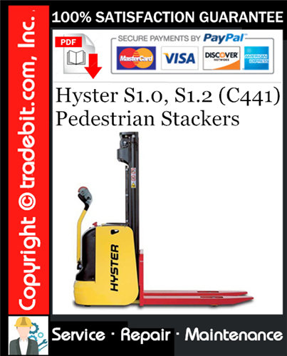 Thumbnail Hyster S1.0, S1.2 (C441) Pedestrian Stackers Service Repair Manual Download ★