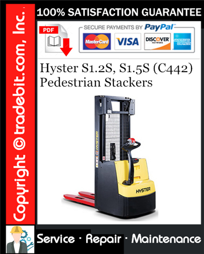 Thumbnail Hyster S1.2S, S1.5S (C442) Pedestrian Stackers Service Repair Manual Download ★