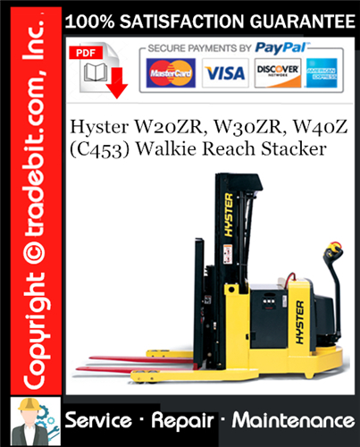 Thumbnail Hyster W20ZR, W30ZR, W40Z (C453) Walkie Reach Stacker Service Repair Manual Download ★