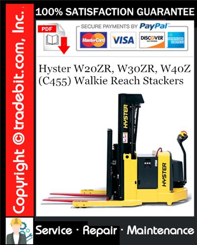 Thumbnail Hyster W20ZR, W30ZR, W40Z (C455) Walkie Reach Stackers Service Repair Manual Download ★