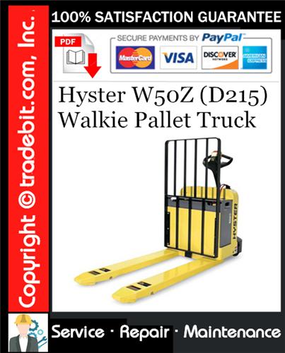 Thumbnail Hyster W50Z (D215) Walkie Pallet Truck Service Repair Manual Download ★