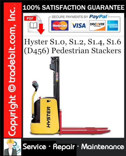 Thumbnail Hyster S1.0, S1.2, S1.4, S1.6 (D456) Pedestrian Stackers Service Repair Manual Download ★