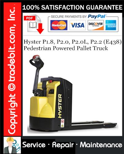 Thumbnail Hyster P1.8, P2.0, P2.0L, P2.2 (E438) Pedestrian Powered Pallet Truck Service Repair Manual Download ★