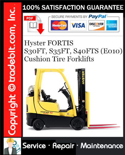 Thumbnail Hyster FORTIS S30FT, S35FT, S40FTS (E010) Cushion Tire Forklifts Service Repair Manual Download ★