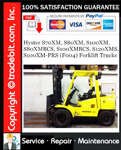 Thumbnail Hyster S70XM, S80XM, S100XM, S80XMBCS, S100XMBCS, S120XMS, S100XM-PRS (F004) Forklift Trucks Service Repair Manual Download ★