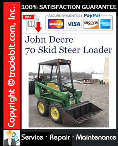 Pay for John Deere 70 Skid Steer Loader Service Repair Manual Download ★