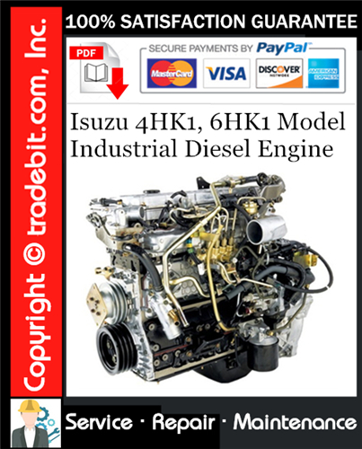 Pay for Isuzu 4HK1, 6HK1 Model Industrial Diesel Engine Service Repair Manual Download ★