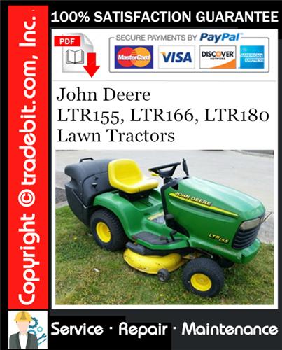 Pay for John Deere LTR155, LTR166, LTR180 Lawn Tractors Service Repair Manual Download ★