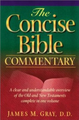 Pay for Concise Bible Commentary by James Gray