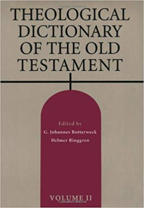 Pay for The Theological Dictionary of the Old Testament Vol. 2