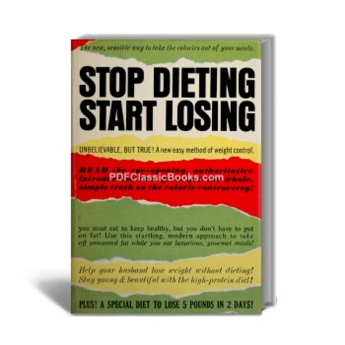 Pay for Stop Dieting, Start Losing: Proven Method of Weight Control