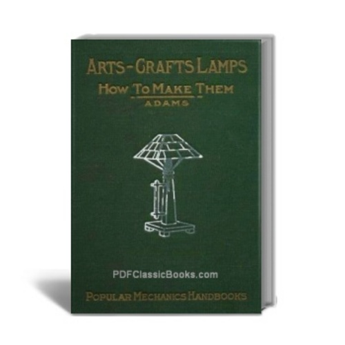 Pay for How to Make Arts-Crafts Lamps at Home: 16 Complete Projects