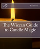 Thumbnail The Wiccan Guide to Candle Magic