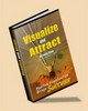 Thumbnail *NEW!* Visualize And Attract - Positive Visualization Brings Success - With Master Resale Rights (MRR) !!