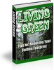 Thumbnail ENVIRONMENTAL EBOOK - LIVING GREEN with PLR,MRR! Tips for Reducing Your Carbon Footprint !