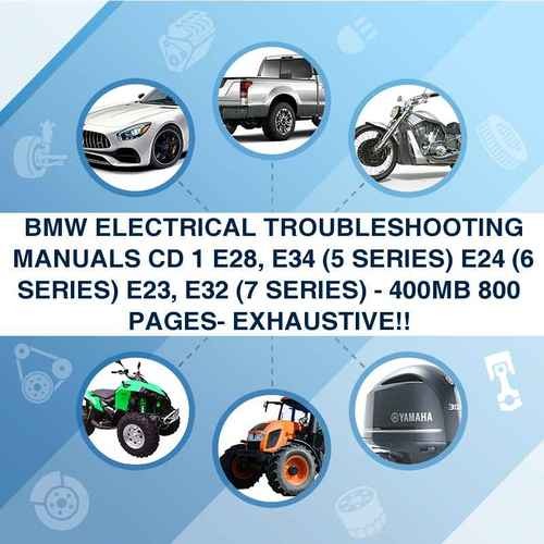 Thumbnail BMW ELECTRICAL TROUBLESHOOTING MANUALS CD 1 E28, E34 (5 SERIES) E24 (6 SERIES) E23, E32 (7 SERIES) - 400MB 800+ PAGES- EXHAUSTIVE!!