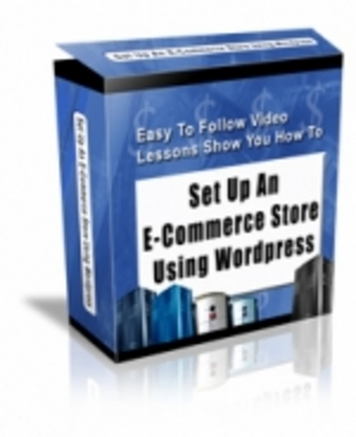 Pay for *New*! SET UP ECOMMERCE STORE USING WORDPRESS - VIDEO SERIES with Master Resell Rights !