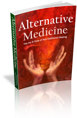 Pay for Alternative Medicine - The Ins and Outs of Non-Traditional Healing (eBook with Master Resell Rights-MRR)