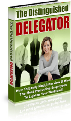 Pay for *NEW!* How to Delegate -The Distinguished Delegator Audio Course with Resale Rights (MRR)