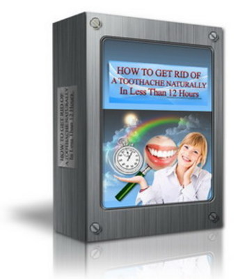 Pay for *New!* How To Get Rid Of A Toothache Naturally - With Private Label Rights (PLR) -Included
