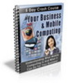 Thumbnail Your Business & Mobile Computing eBook (PLR)