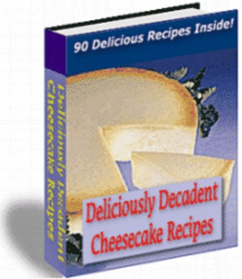 Pay for Delicious Decadent Cheesecake Recipes !