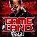 Thumbnail DJ 31 Degreez & The Game - Game Land